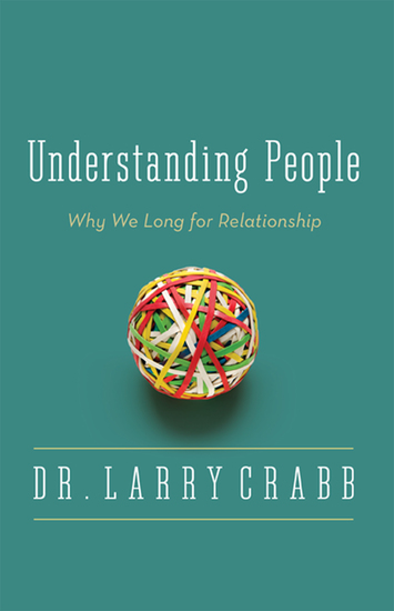 Understanding People - Why We Long for Relationship - cover