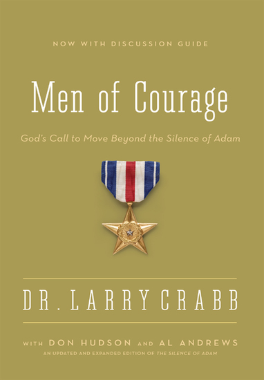 Men of Courage - God's Call to Move Beyond the Silence of Adam - cover