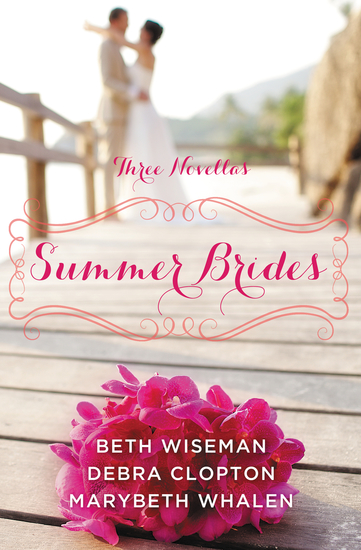 Summer Brides - A Year of Weddings Novella Collection - cover