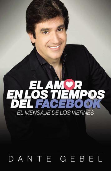 El amor en los tiempos del Facebook - El mensaje de los viernes - cover