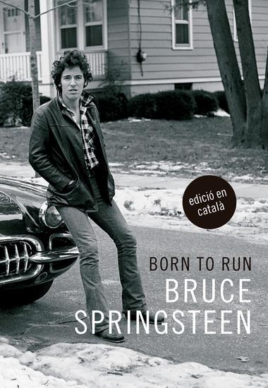 Born to run - Memòries de Bruce Springsteen - cover