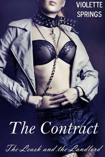 The Contract: The Leash and the Landlord (Billionaire BDSM Erotic Romance) - cover