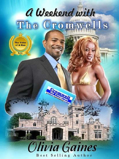 A Weekend with the Cromwells - The Value of A Man #2 - cover