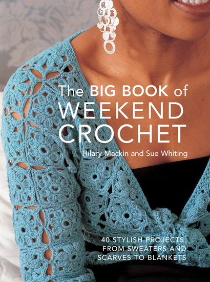 Big Book of Weekend Crochet - cover