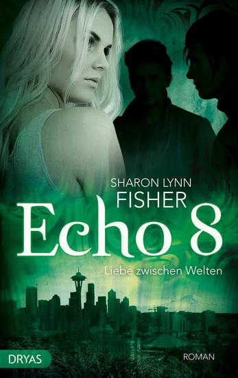 Echo 8 - Liebe zwischen Welten - cover