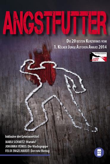 Angstfutter - Die Kölner Kurzkrimi Anthologie 2014 - cover