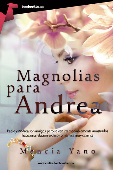Magnolias para Andrea - cover