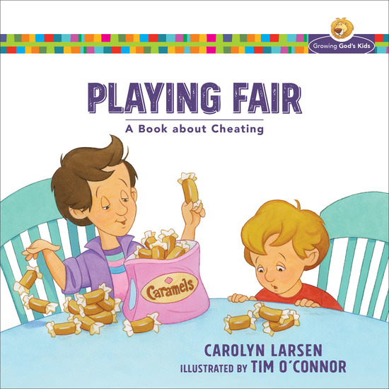 Playing Fair (Growing God's Kids) - A Book about Cheating - cover