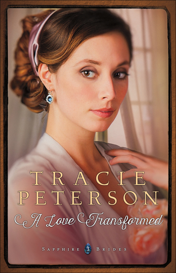 A Love Transformed (Sapphire Brides Book #3) - cover