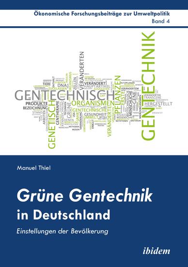 Grüne Gentechnik in Deutschland - Einstellungen der Bevölkerung - cover