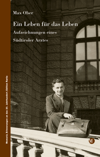 Ein Leben für das Leben - Aufzeichnungen eines Südtiroler Arztes - cover
