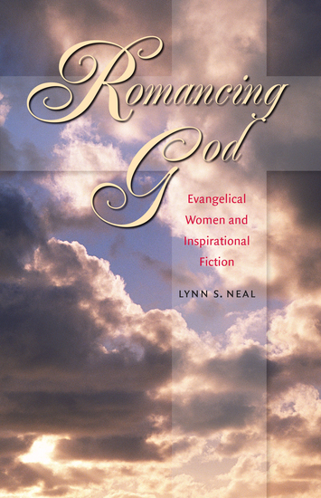 Romancing God - Evangelical Women and Inspirational Fiction - cover