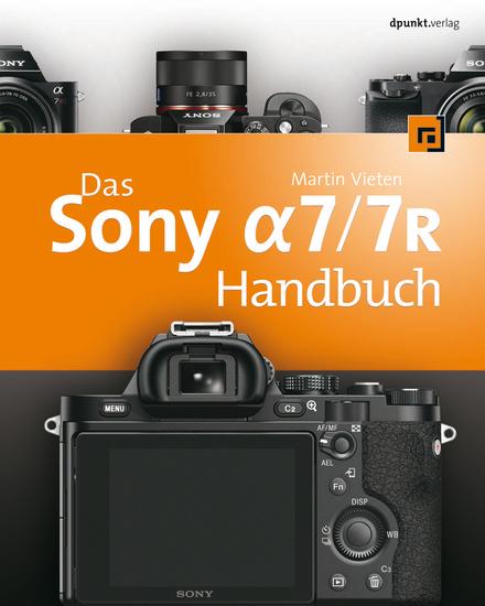 Das Sony Alpha 7y7R Handbuch - cover