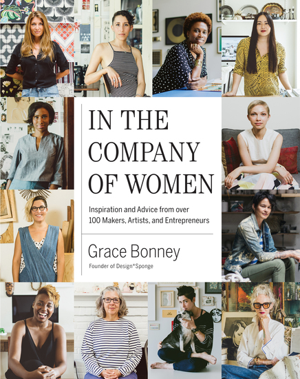 In the Company of Women - Inspiration and Advice from over 100 Makers Artists and Entrepreneurs - cover
