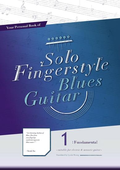 Your Personal Book of Solo Fingerstyle Blues Guitar 1 : Fundamental - Your Personal Book of Solo Fingerstyle Blues Guitar #1 - cover