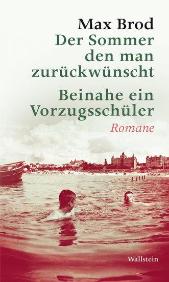 Der Sommer den man zurückwünscht y Beinahe ein Vorzugsschüler - Romane - cover