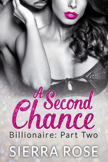A Second Chance - Billionaire - Troubled Heart of the Billionaire #2 - cover