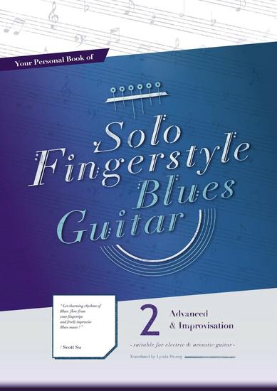 Your Personal Book of Solo Fingerstyle Blues Guitar 2 : Advanced & Improvisation - Your Personal Book of Solo Fingerstyle Blues Guitar #2 - cover