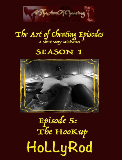 The HooKup - The Art of Cheating Episodes #5 - cover