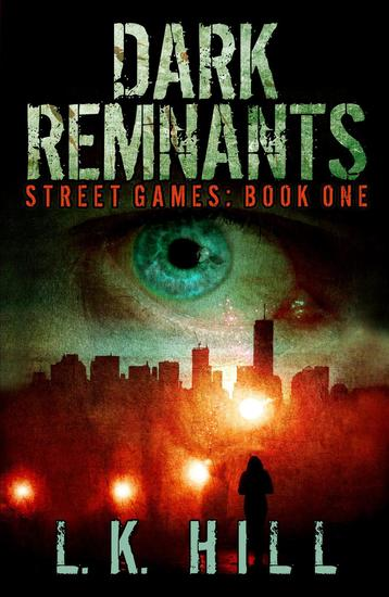 Dark Remnants - Street Games #1 - cover