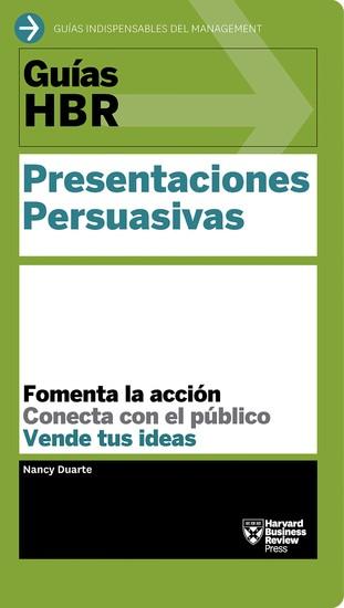 Guías HBR: Presentaciones persuasivas - cover