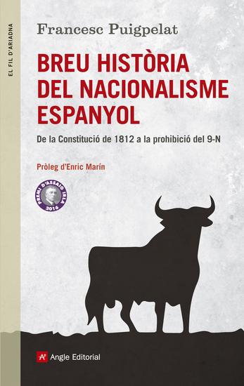 Breu història del nacionalisme espanyol - De la Constitució de 1812 a la prohibició del 9N - cover