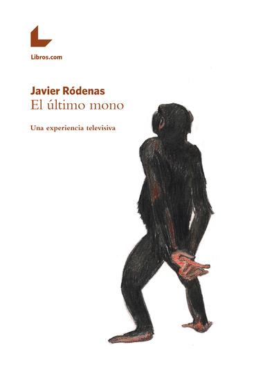 El último mono - Una experiencia televisiva - cover