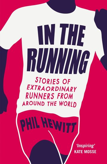 In The Running - Stories of Extraordinary Runners from Around the World - cover
