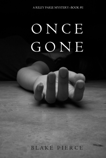 Once Gone (a Riley Paige Mystery--Book #1) - cover
