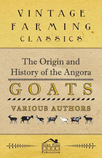 The Origin and History of the Angora Goats - cover
