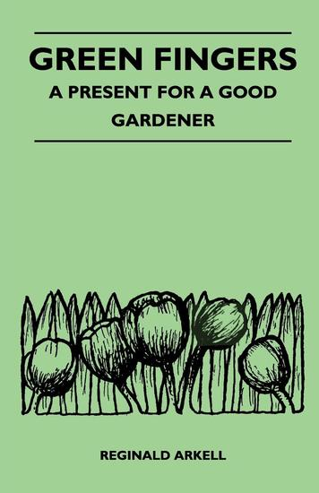 Green Fingers - A Present for a Good Gardener - cover