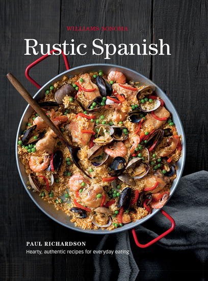 Rustic Spanish - Simple Authentic Recipes for Everday Cooking - cover