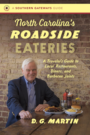 North Carolina's Roadside Eateries - A Traveler's Guide to Local Restaurants Diners and Barbecue Joints - cover