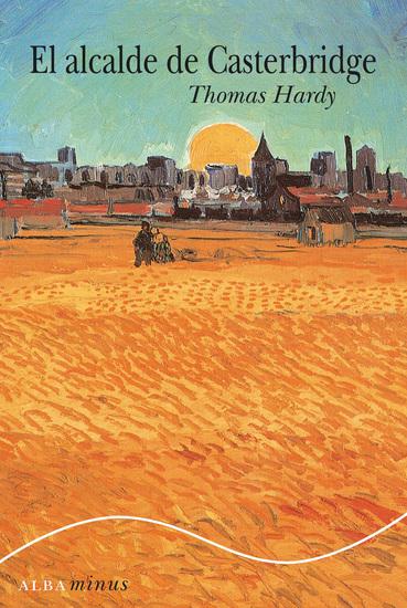 El alcalde de Casterbridge - cover