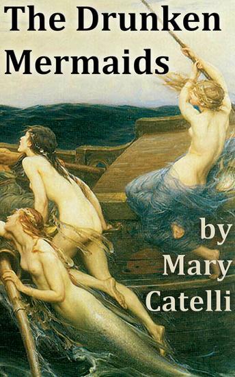 The Drunken Mermaids - cover