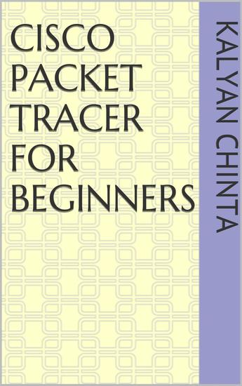 Cisco Packet Tracer for Beginners - cover