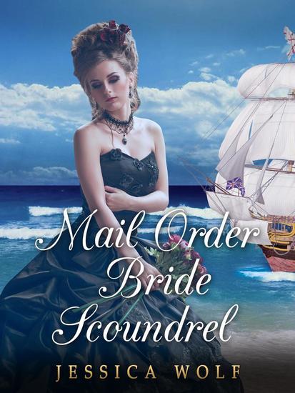 Mail Order Bride Scoundrel - cover