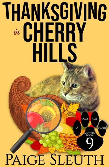 Thanksgiving in Cherry Hills - Cozy Cat Caper Mystery #9 - cover