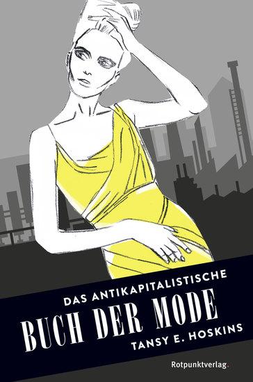 Das antikapitalistische Buch der Mode - cover