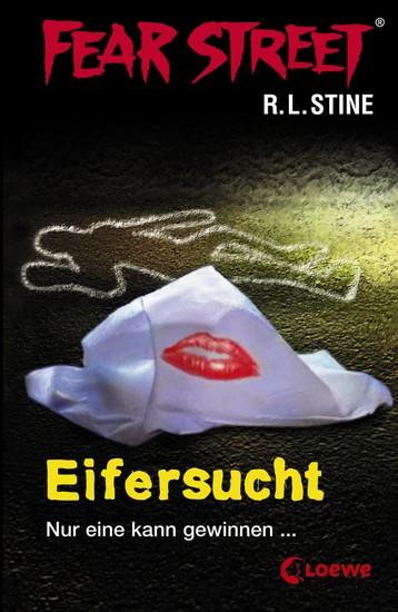 Fear Street 9 - Eifersucht - Die Buchvorlage zur Horrorfilmreihe auf Netflix - cover