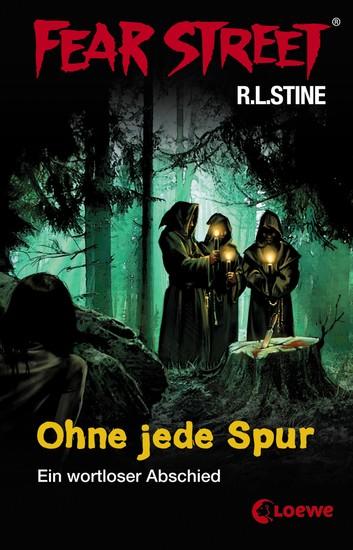 Fear Street 4 - Ohne jede Spur - Die Buchvorlage zur Horrorfilmreihe auf Netflix - cover