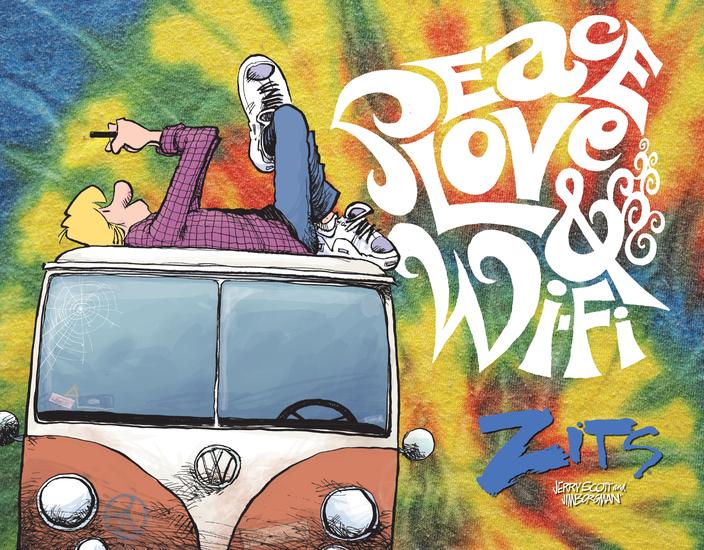 Peace Love & Wi-Fi - A ZITS Treasury - cover