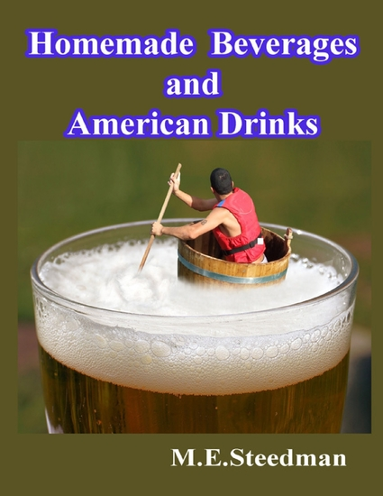 Homemade Beverages and American Drinks - cover