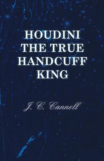 Houdini the True Handcuff King - cover