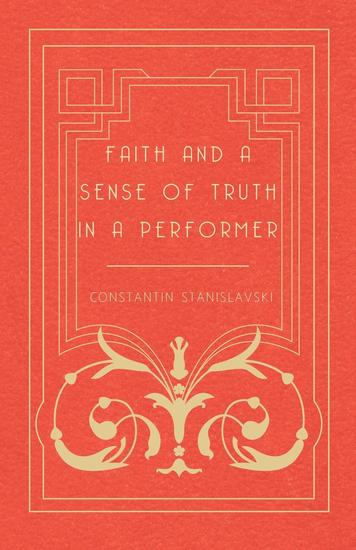 Faith and a Sense of Truth in a Performer - cover