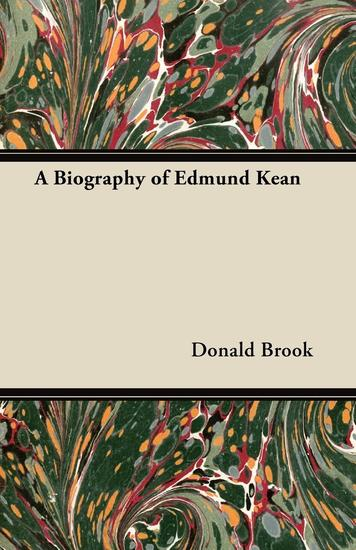 A Biography of Edmund Kean - cover