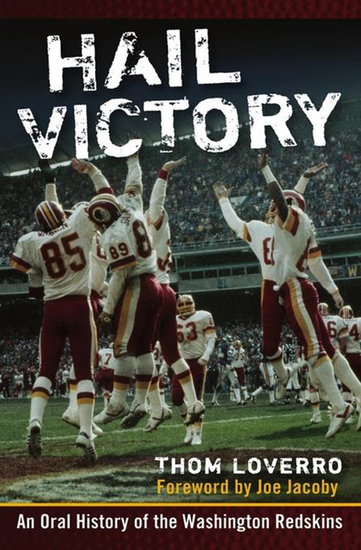 Hail Victory - An Oral History of the Washington Redskins - cover