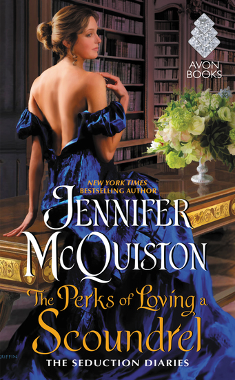 The Perks of Loving a Scoundrel - The Seduction Diaries - cover