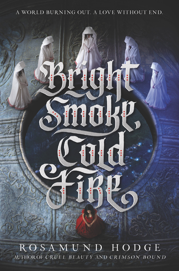 Bright Smoke Cold Fire - cover