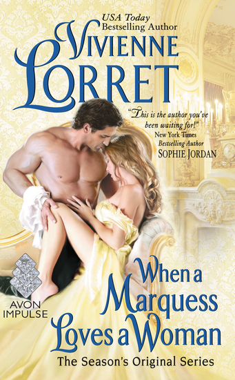 When a Marquess Loves a Woman - The Season's Original Series - cover